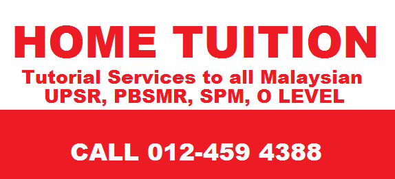HOME TUTOR UPSR, PMR, SPM O- LEVEL
